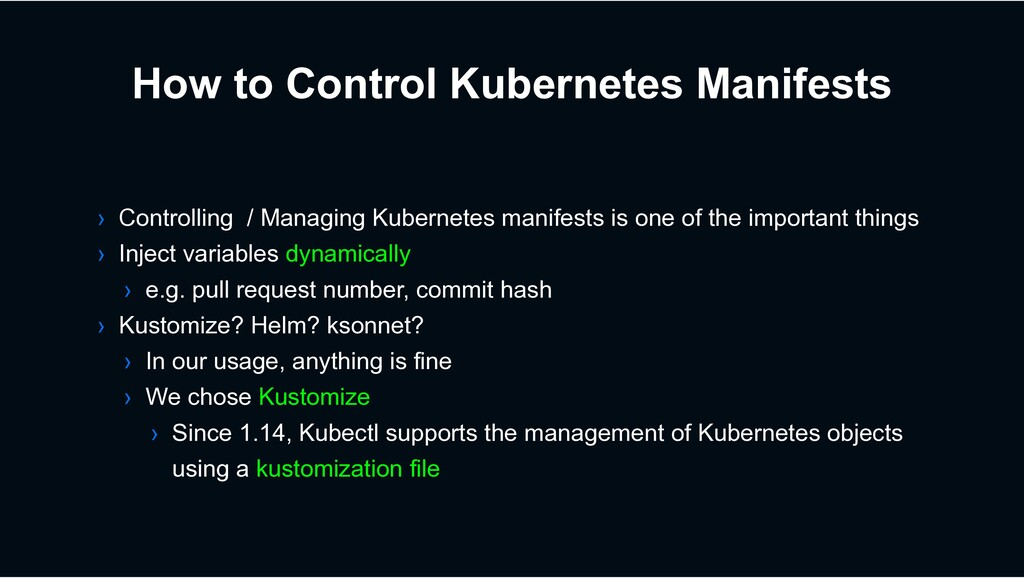 How to Control Kubernetes Manifests › Controlli...