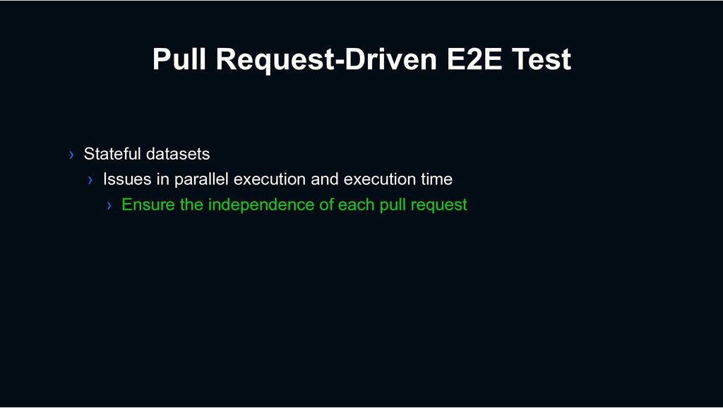 Pull Request-Driven E2E Test › Stateful dataset...