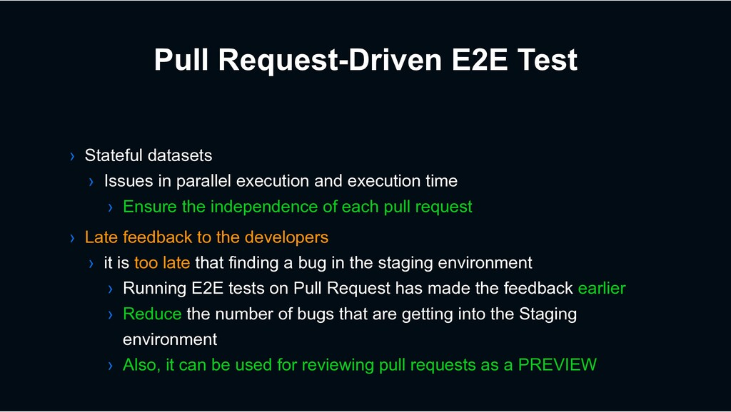 Pull Request-Driven E2E Test › Late feedback to...
