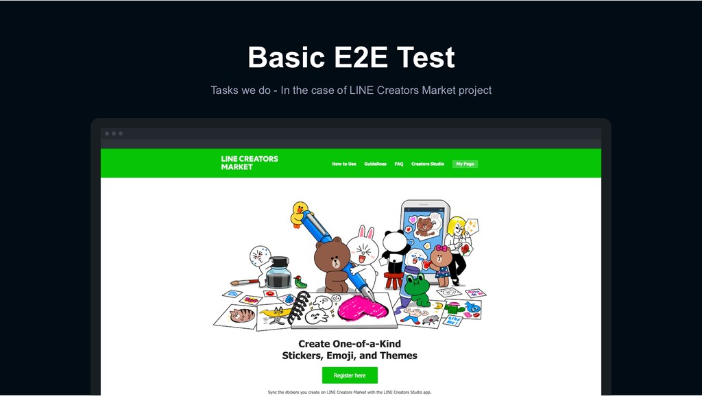 Basic E2E Test Tasks we do - In the case of LIN...