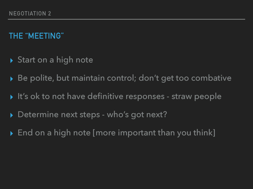 """NEGOTIATION 2 THE """"MEETING"""" ▸ Start on a high n..."""