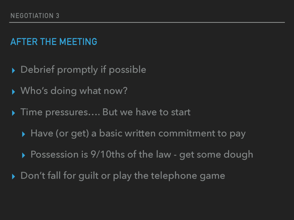 NEGOTIATION 3 AFTER THE MEETING ▸ Debrief promp...