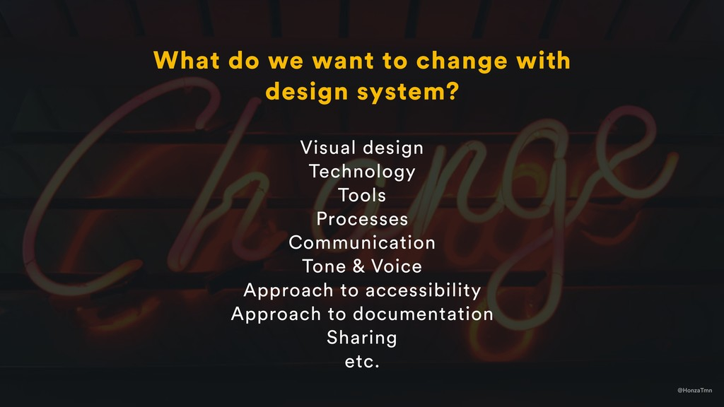 @HonzaTmn What do we want to change with design...