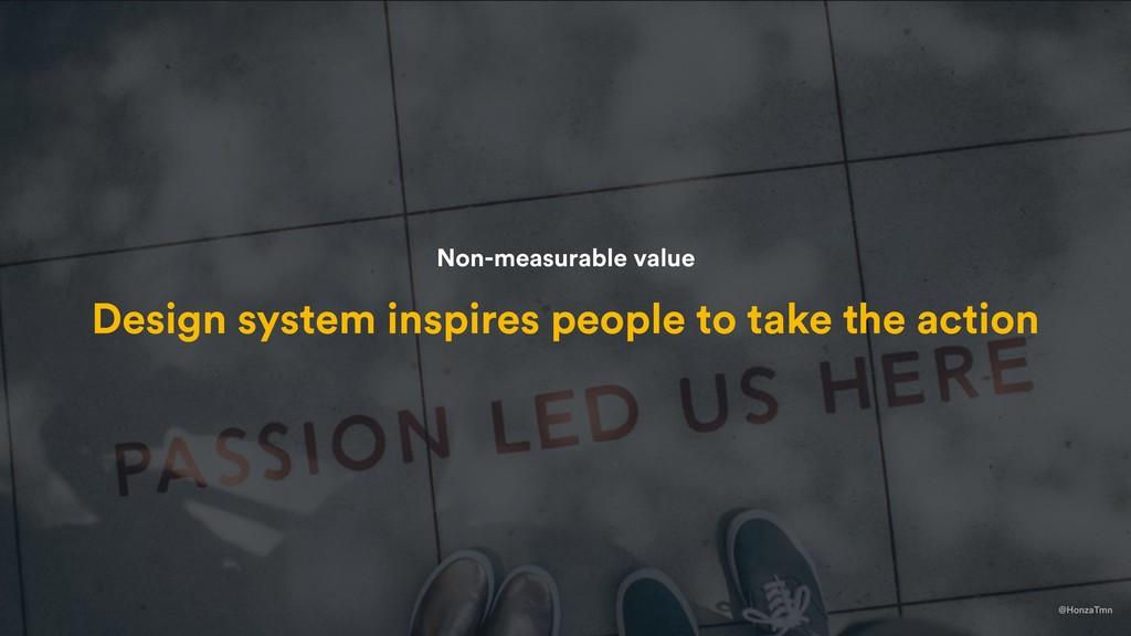 @HonzaTmn Design system inspires people to take...