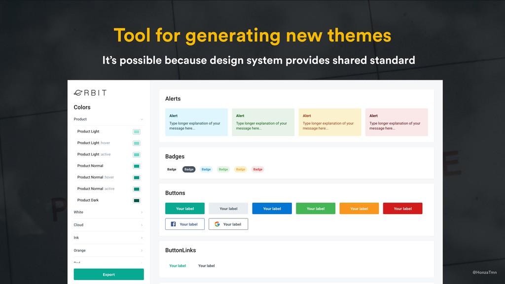 @HonzaTmn Tool for generating new themes It's p...