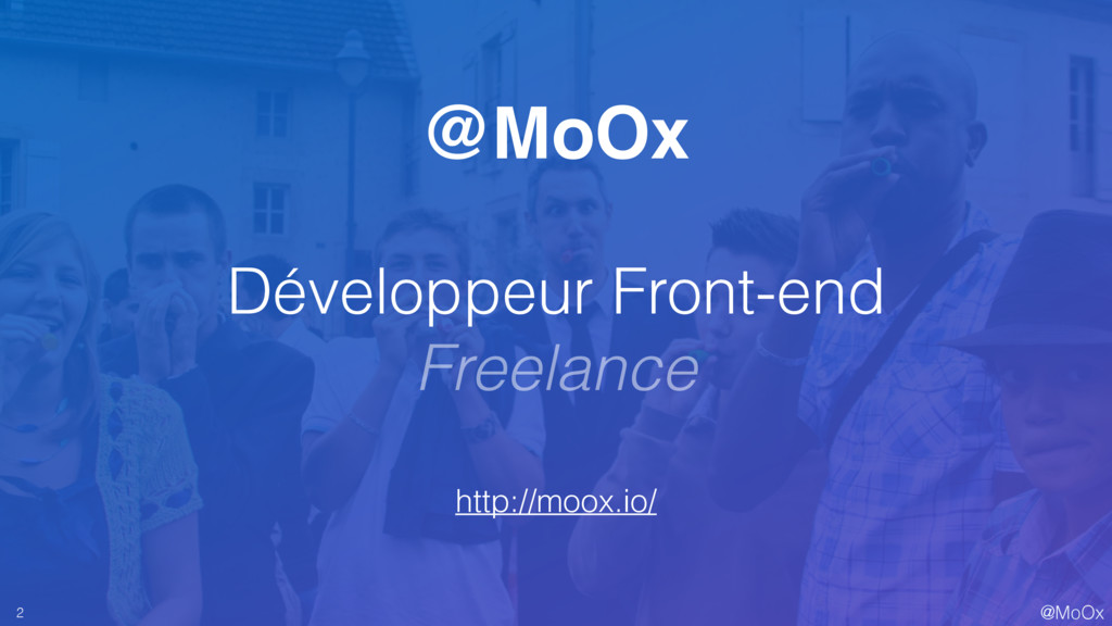 @MoOx @MoOx Développeur Front-end Freelance htt...