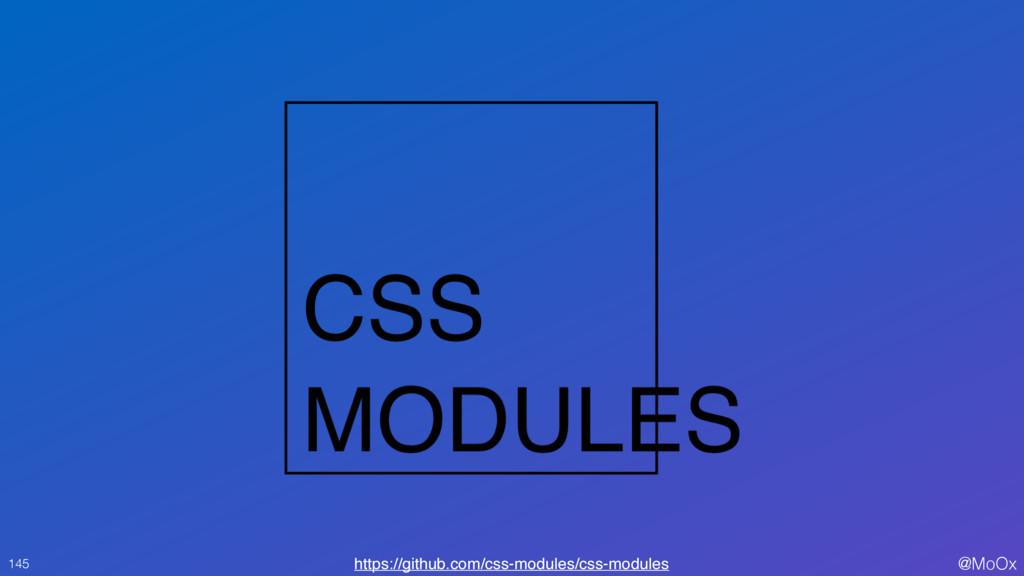 @MoOx 145 https://github.com/css-modules/css-mo...