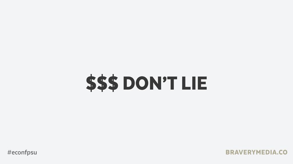 BRAVERYMEDIA.CO $$$ DON'T LIE #econfpsu