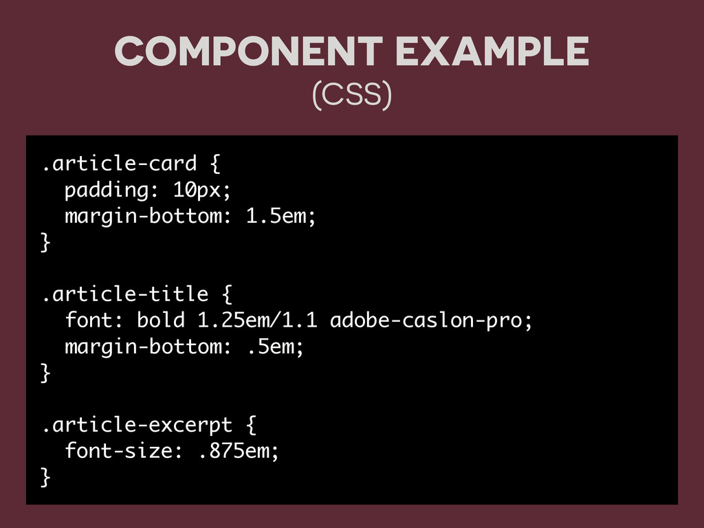 COMPONENT EXAMPLE (CSS) .article-card { padding...