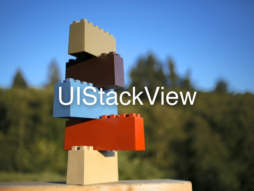 UIStackView
