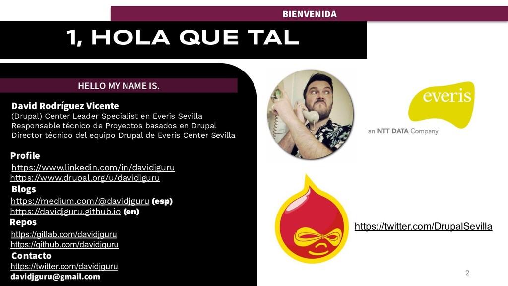 BIENVENIDA David Rodríguez Vicente (Drupal) Cen...