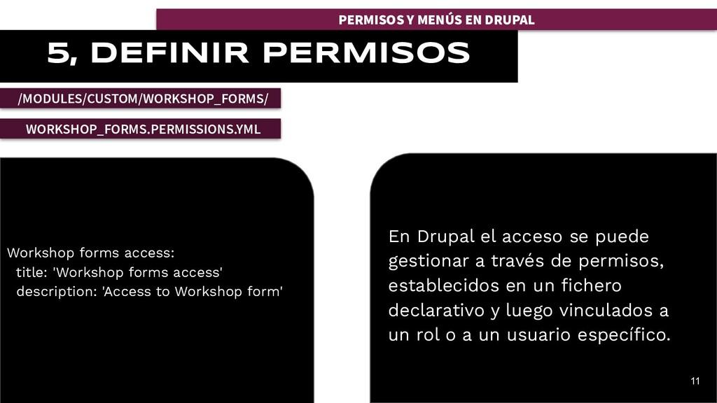 PERMISOS Y MENÚS EN DRUPAL 5, DEFINIR PERMISOS ...