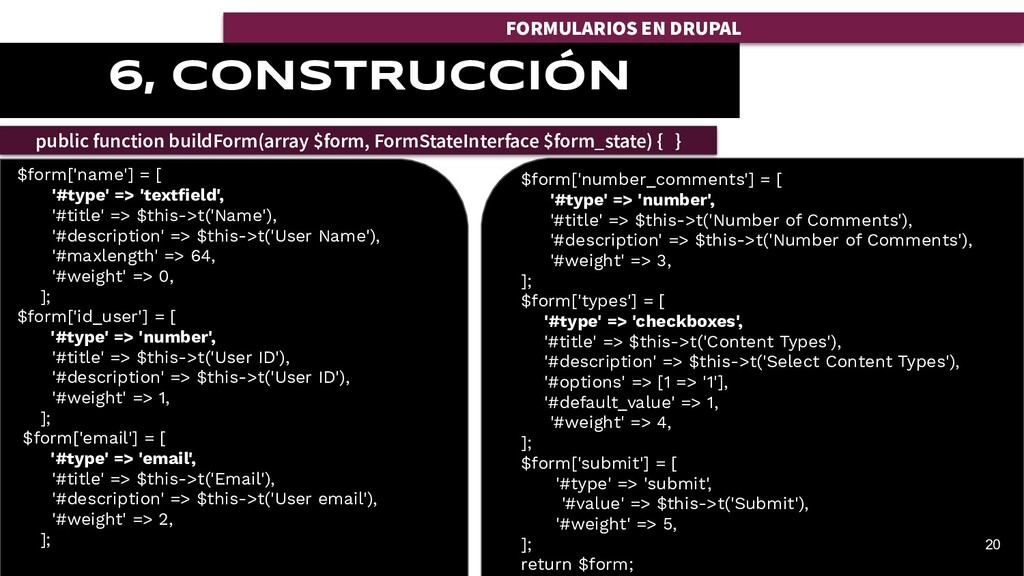 FORMULARIOS EN DRUPAL 6, CONSTRUCCIÓN 20 $form[...
