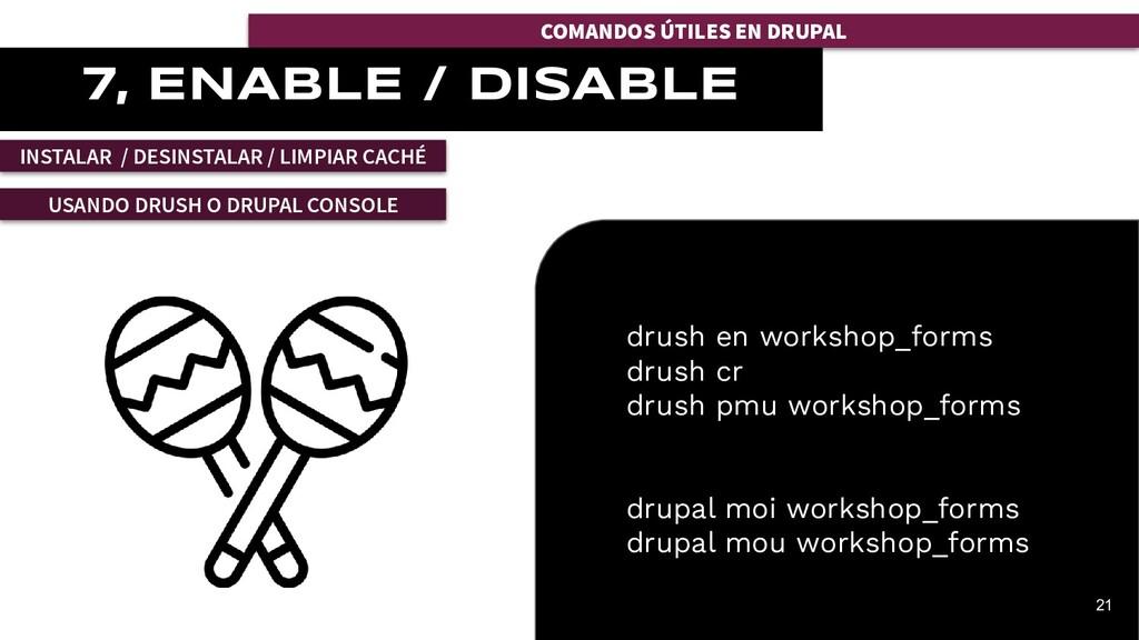 COMANDOS ÚTILES EN DRUPAL 21 7, ENABLE / DISABL...