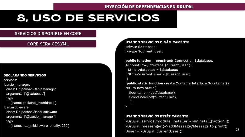 INYECCIÓN DE DEPENDENCIAS EN DRUPAL 8, USO DE S...
