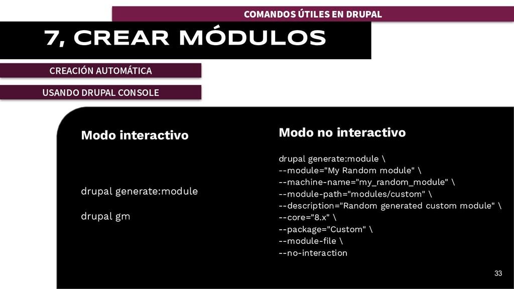 Modo interactivo drupal generate:module drupal ...