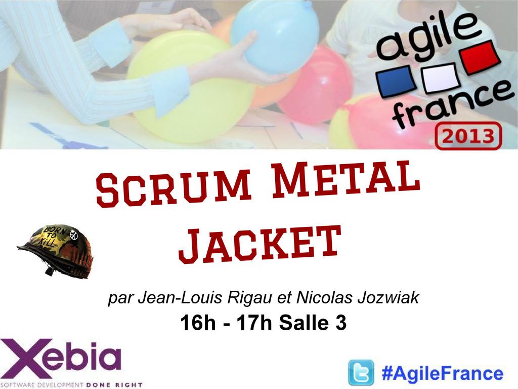 par Jean-Louis Rigau et Nicolas Jozwiak 16h - 1...