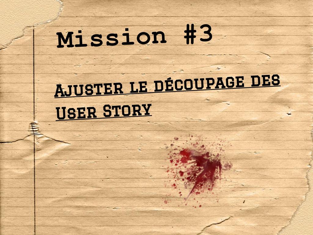 Mission #3 Ajuster le découpage des User Story