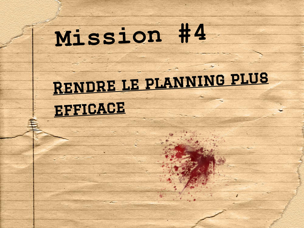 Mission #4 Rendre le planning plus efficace