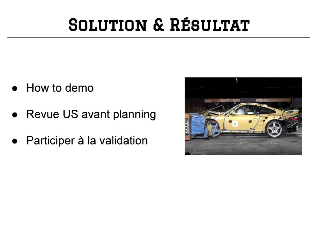 ● How to demo ● Revue US avant planning ● Parti...