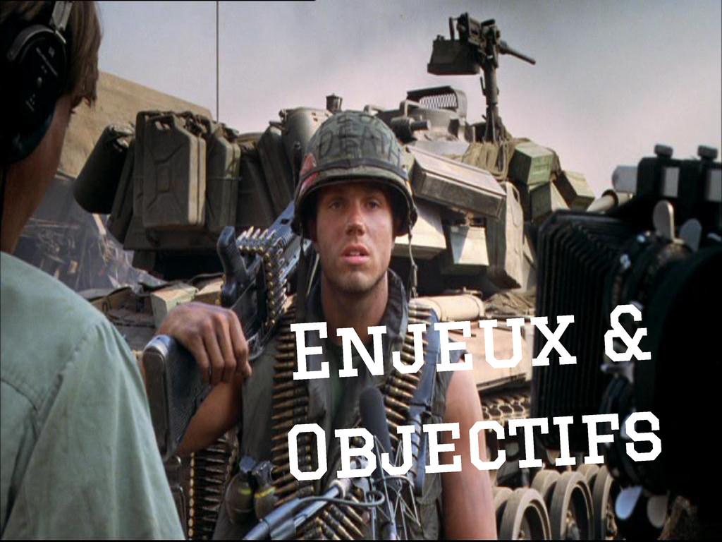 Enjeux & Objectifs