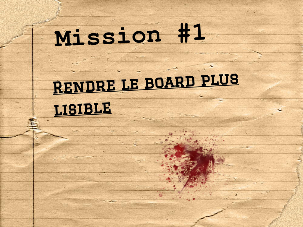 Mission #1 Rendre le board plus lisible
