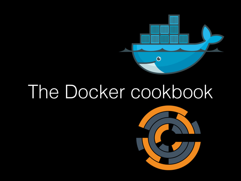 The Docker cookbook