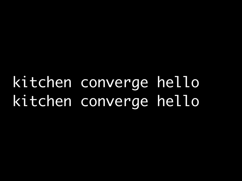 kitchen converge hello kitchen converge hello