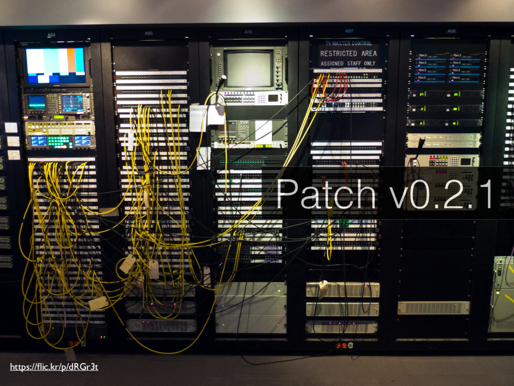 https://flic.kr/p/dRGr3t Patch v0.2.1