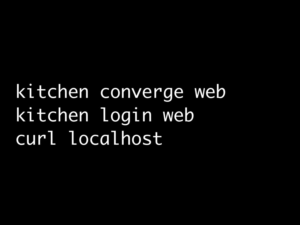 kitchen converge web kitchen login web curl loc...
