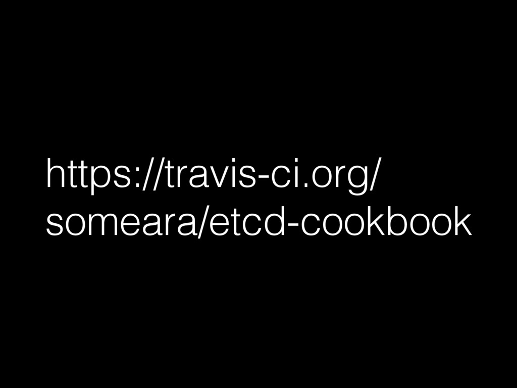 https://travis-ci.org/ someara/etcd-cookbook