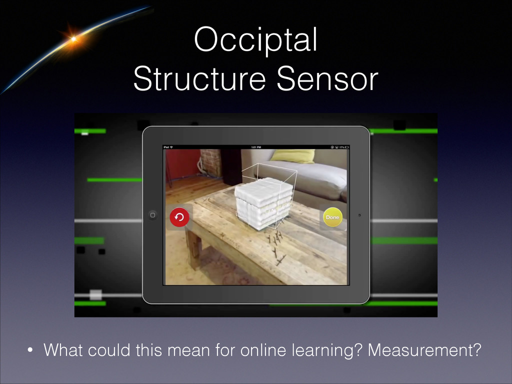 Occiptal Structure Sensor • What could this mea...