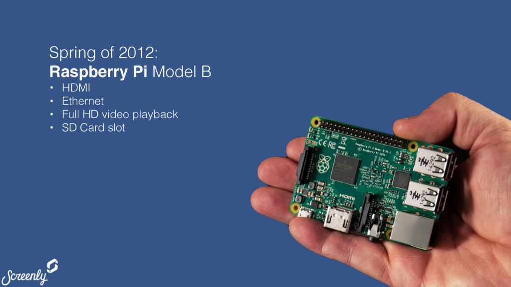 screenly.io Spring of 2012: