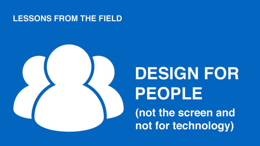 DESIGN FOR PEOPLE (not the screen and not for t...
