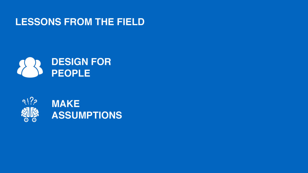 MAKE ASSUMPTIONS DESIGN FOR PEOPLE LESSONS FROM...