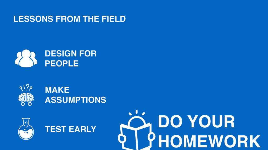 MAKE ASSUMPTIONS DESIGN FOR PEOPLE TEST EARLY D...