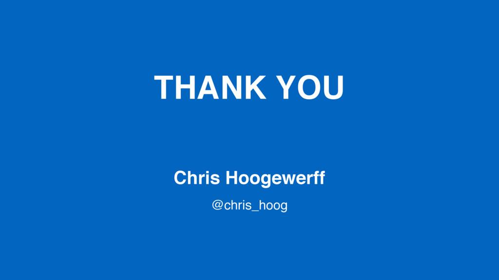 THANK YOU Chris Hoogewerff @chris_hoog