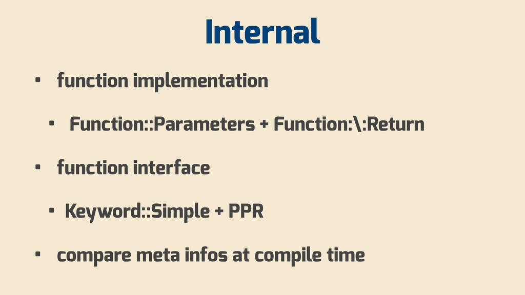 Internal • function implementation • Function::...