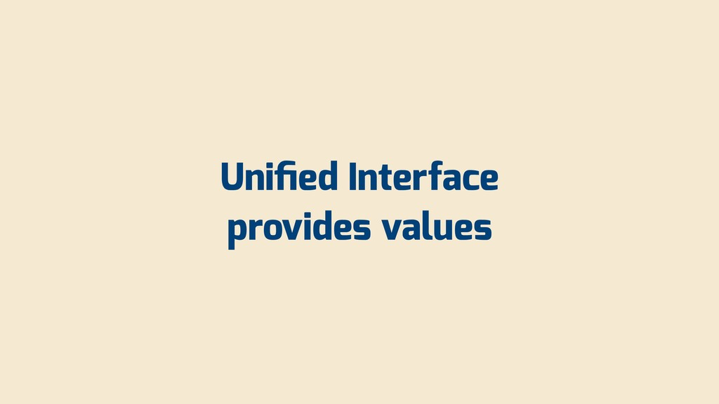 Unified Interface provides values