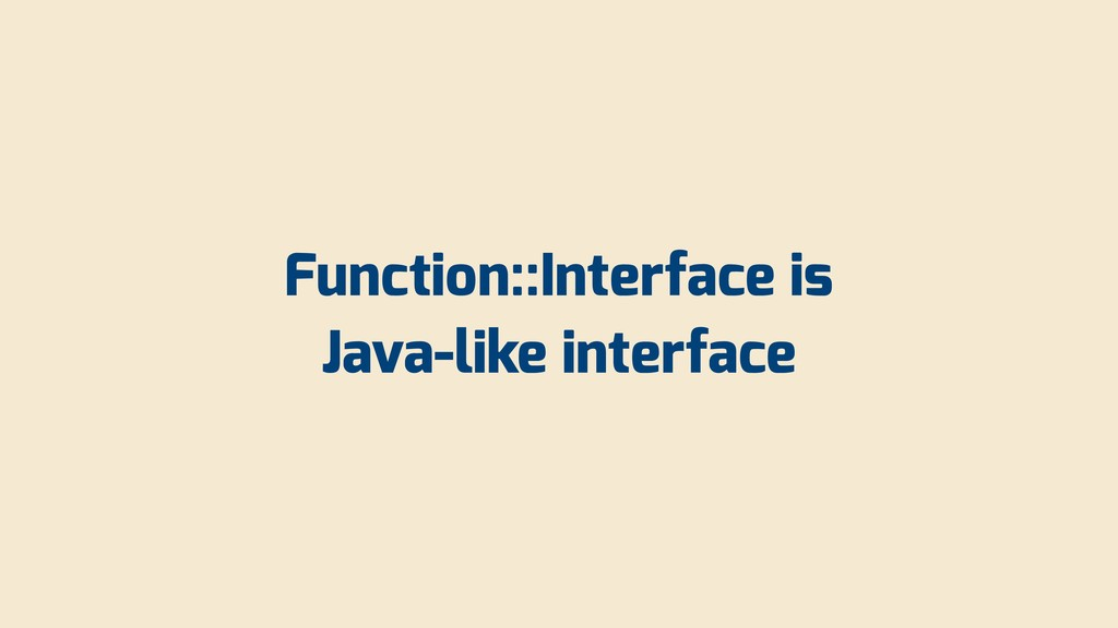 Function::Interface is Java-like interface