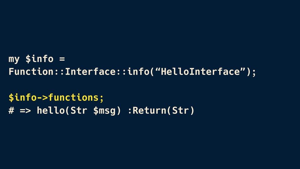 "my $info = Function::Interface::info(""HelloInte..."