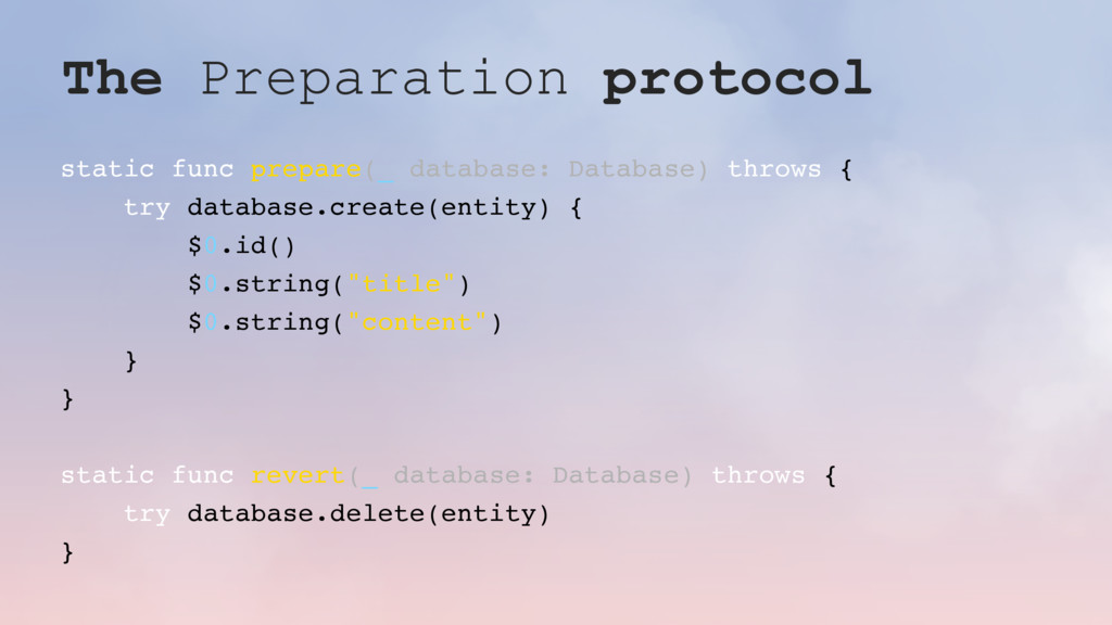 The Preparation protocol static func prepare(_ ...