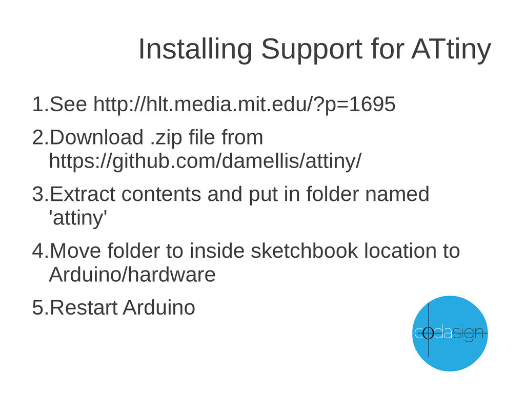 Installing Support for ATtiny 1.See http://hlt....