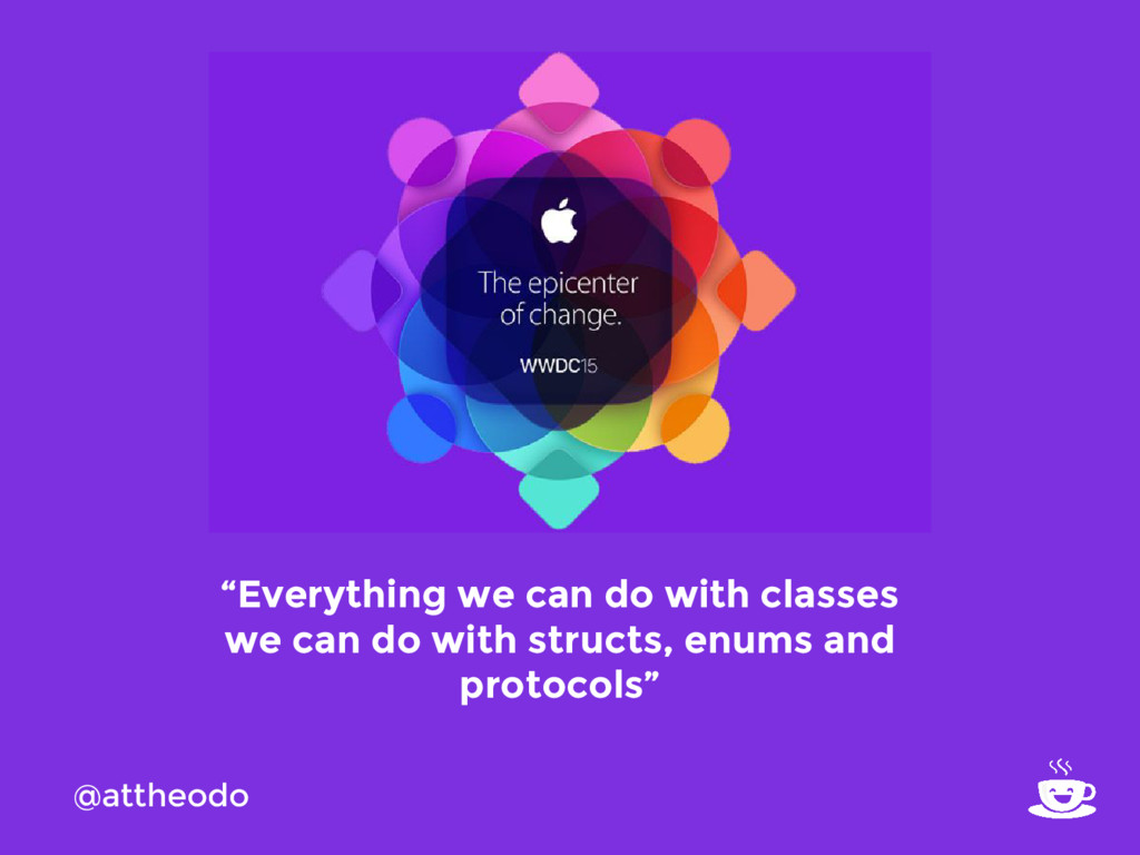 "@attheodo ""Everything we can do with classes we..."