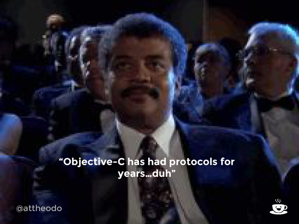 "@attheodo ""Objective-C has had protocols for ye..."