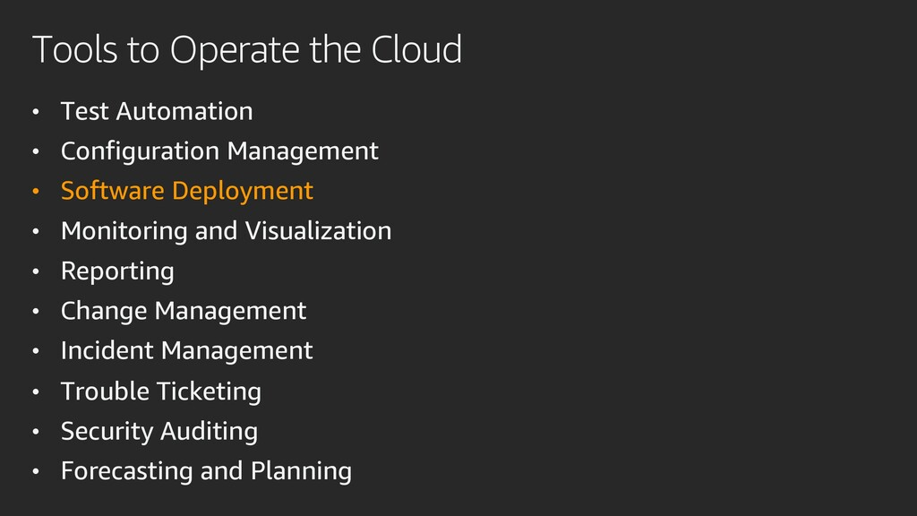 Tools to Operate the Cloud • Test Automation • ...