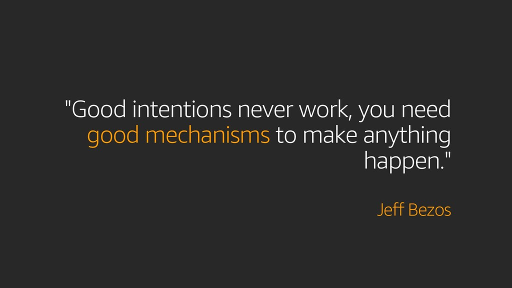 """""""Good intentions never work, you need good mech..."""