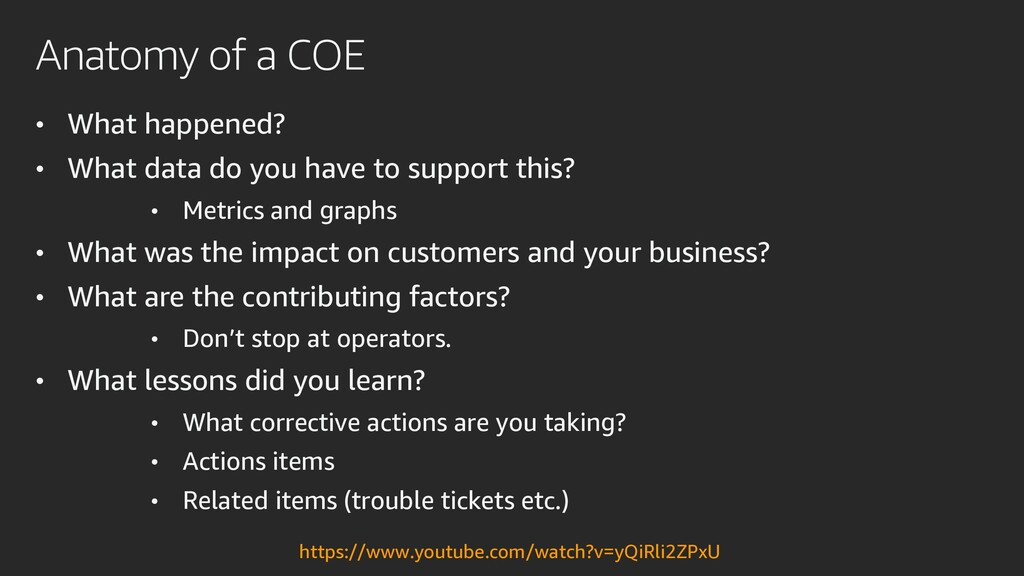 Anatomy of a COE • What happened? • What data d...