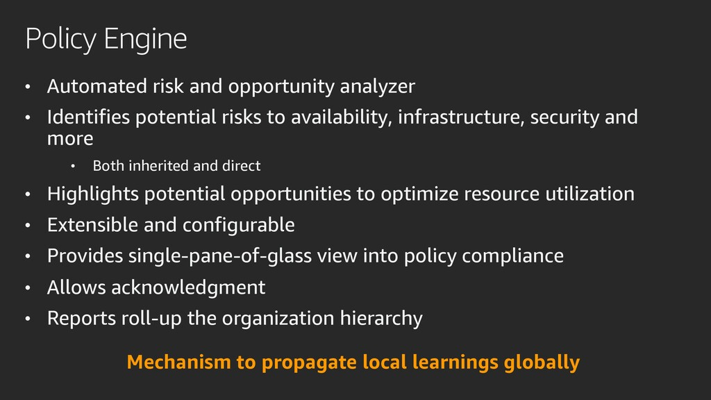 Policy Engine • Automated risk and opportunity ...