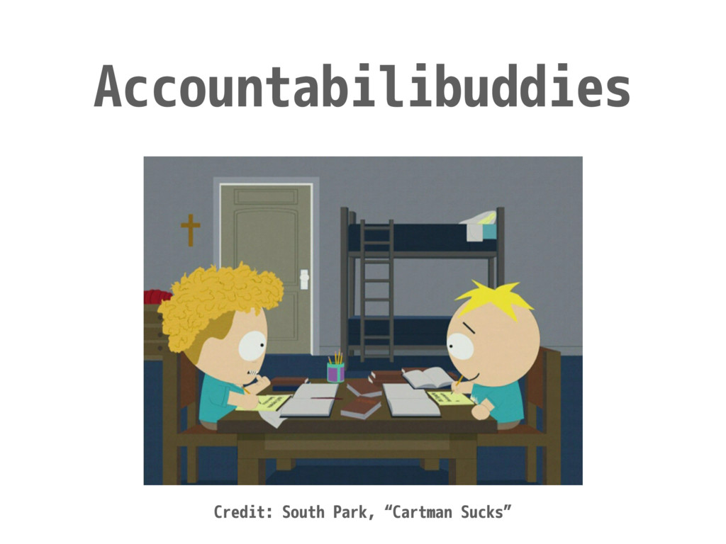 "Accountabilibuddies Credit: South Park, ""Cartma..."